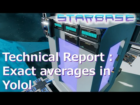 【Starbase】Technical Report : Exact averages in Yolol. English Sub.