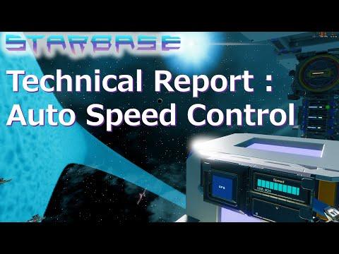 【Starbase】Technical Report : Auto Speed Control. English Sub.