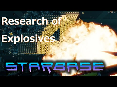 【Starbase】Research of Explosives,English Sub